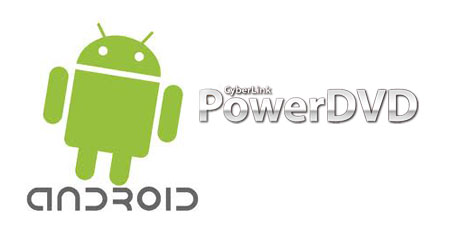 android powerdvd