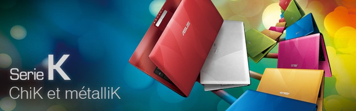 Serie K - Asus - Portable et tablette
