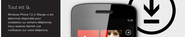 mise a jour windows phone 75 mango - Forcez la mise à jour Windows Phone 7.5 Mango