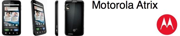 bandeau motorola atrix - Motorola Atrix, un mobile surprenant