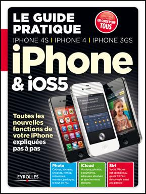 Guide Pratique iPhone iOS5 - [interview et concours] Guide Pratique iPhone & iOS5