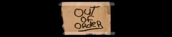 out of order - Cachem Hors-Service