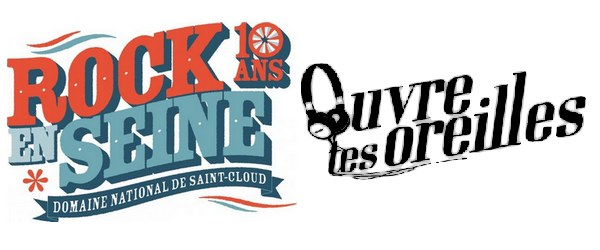 """rock en seine ouvre tes oreilles - """"Ouvre tes Oreilles"""" à Rock en Seine"""