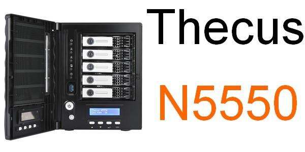 Thecus n5550 - Test NAS - Thecus N5550, la nouvelle référence ?