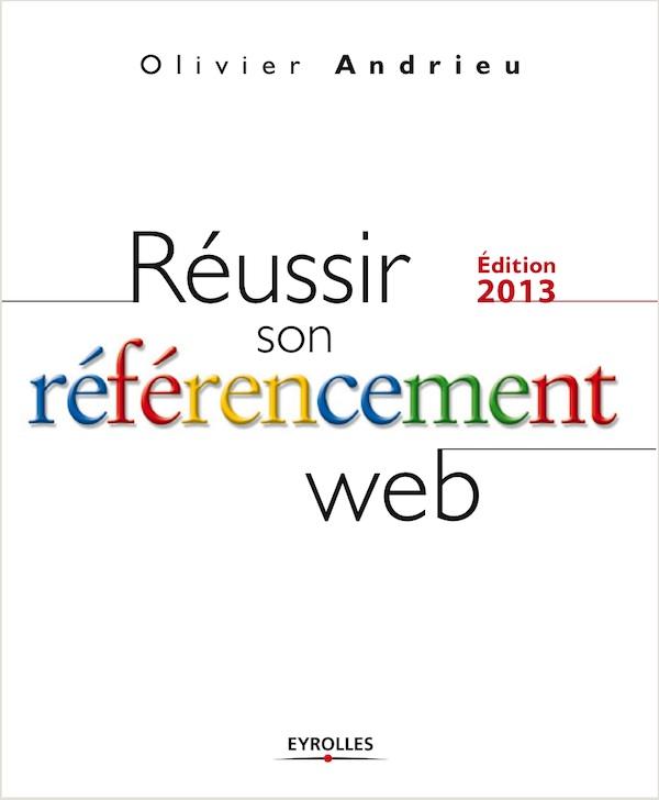 Réussir son référencement Web 2013