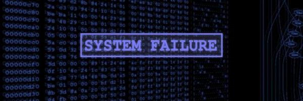 system failure - Dur dur d'être Administrateur Système