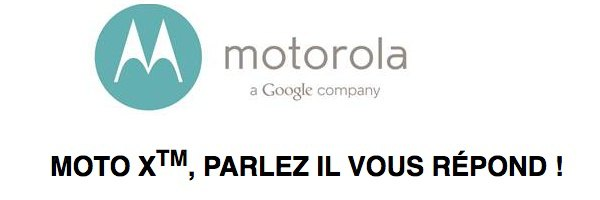 motorola google - Moto X débarquera en France en février