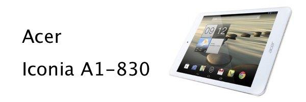 Acer Iconia A1 830 - Test de la tablette Acer Iconia A1-830