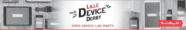 device derby open lab - Mon avis sur Open Device Lab Lille du 24-04-2014