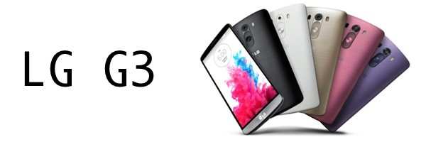 LG G3 android - LG G3 est officiellement dévoilé