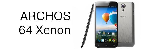 archos 64 xenon - Archos lance une phablette à moins de 200€