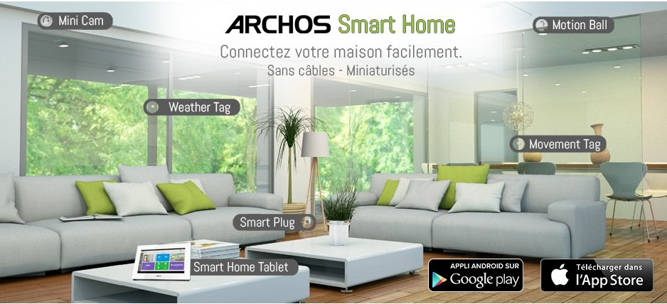 archos smart home - ARCHOS Smart Home est disponible