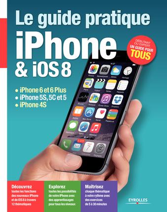 iphone guide - Le guide pratique iPhone & iOS 8