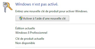Windows nest pas active - Windows 8 et Windows 10... forcer l'activation