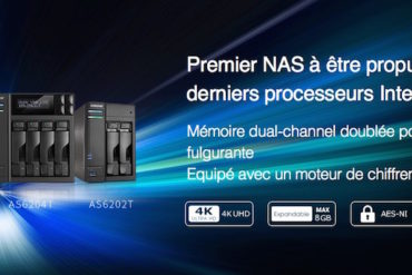 nouveaux nas asustor 370x247 - NAS - ASUSTOR AS6102T, AS6104T, AS6202T et AS6204T