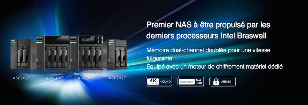 nouveaux nas asustor - NAS - ASUSTOR AS6102T, AS6104T, AS6202T et AS6204T