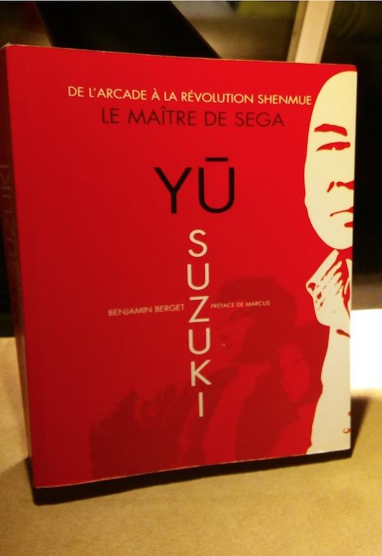 livre arcades yu suzuki - Yu, l'homme qui dépasse les bornes (d'arcade)