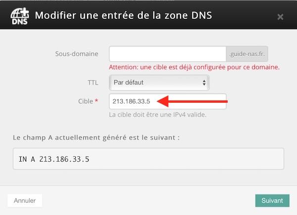 modifier entree zone dns - Auto-hébergement : Ajouter un nom de domaine à son NAS