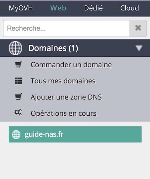 ovh manager domaine - Auto-hébergement : Ajouter un nom de domaine à son NAS