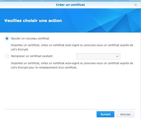 ajouter nouveau certificat - Auto-hébergement : Monter un site web en 10 minutes avec un NAS