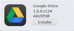 GoogleDrive - Asustor - Sauvegarder ses données en lieu sûr