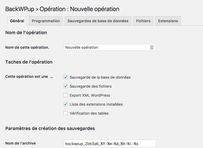 nouvelle operation - BackWPup : Sauvegardes Wordpress (base de données, export XML, sauvegarder de tous les fichiers...)