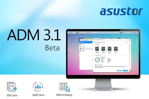 ADM 3.1 Beta - NAS - ASUSTOR ADM 3.1 Beta est disponible