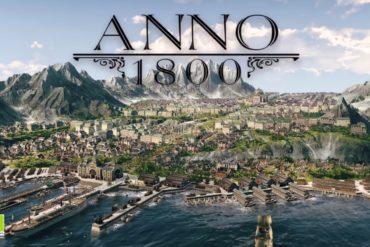 anno 1800 370x247 - Anno 1800 continue son développement et s'offre un trailer à l'E3