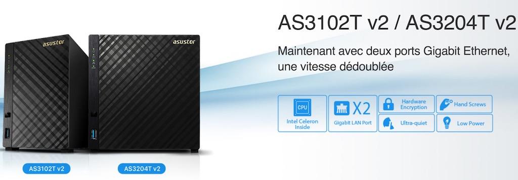 ASUSTOR AS3102T v2 AS3204T v2 - 2 nouveaux NAS chez ASUSTOR : AS3102T v2 et AS3204T v2