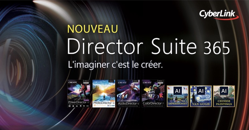 Cyberlink Director Suite 365 - CyberLink lance PowerDirector 17, ColorDirector 7, AudioDirector 8 et PhotoDirector 10