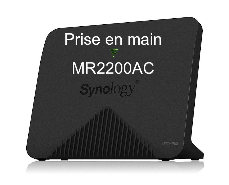 Synology MR2200ac - Synology MR2200ac - Prise en main du Mesh Router