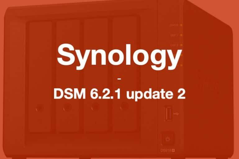 synology DSM6212 770x513 - Brève - Synology met à jour ses NAS : DSM 6.2.1 update 2