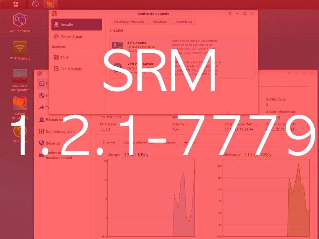 SRM 121 7779 - Synology met à jour ses routeurs : SRM 1.2.1-7779