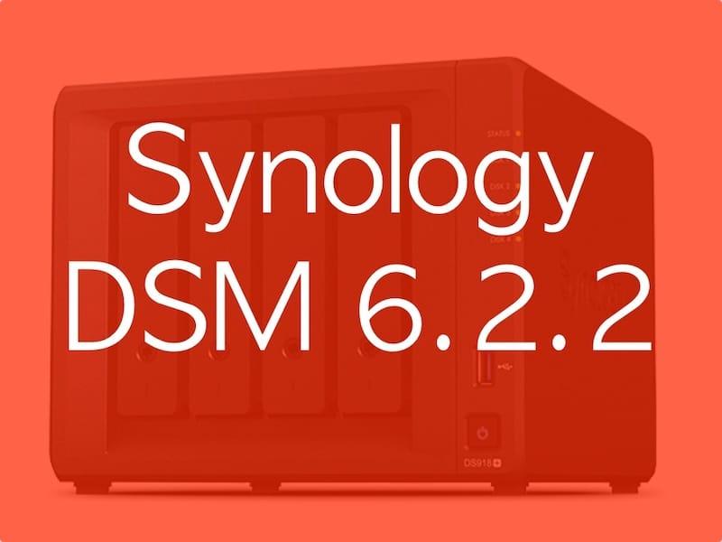 Synology DSM 622 - NAS - Synology DSM 6.2.2 est disponible pour tous...