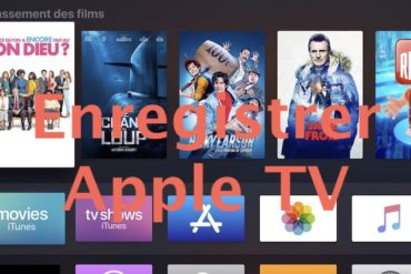Enregistrer Apple TV 370x247 - Comment enregistrer l'Apple TV avec un ordinateur ?