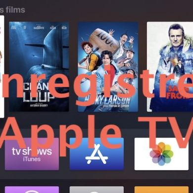 Enregistrer Apple TV 390x390 - Comment enregistrer l'Apple TV avec un ordinateur ?