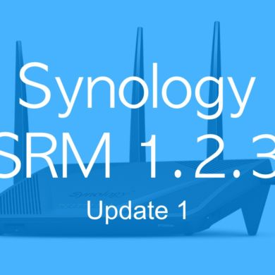 SRM 123 update1 390x390 - [Brève] Synology met à disposition SRM 1.2.3 update 1
