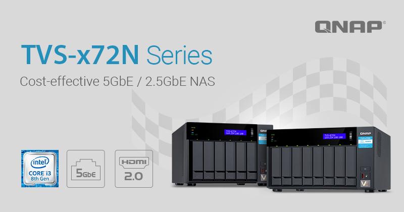 QNAP TVS x72N - QNAP lance 2 nouveaux NAS : TVS-672N et TVS-872N