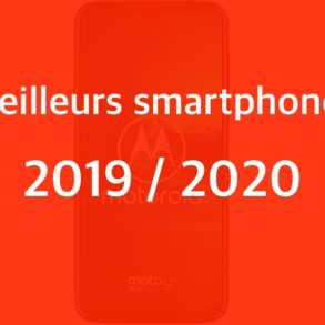 meilleurs smartphones 2019 293x293 - Meilleurs smartphones 2019 / 2020: Nos recommandations pour tous les budgets (500€ max.)