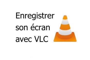 vlc enregistrer 370x247 - Enregistrer son écran (bureau) avec VLC