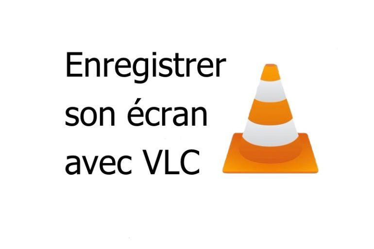 vlc enregistrer 770x513 - Enregistrer son écran (bureau) avec VLC