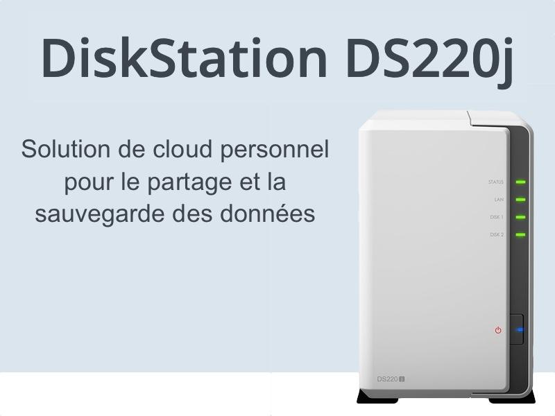 Synology DS220j - Synology DS220j - NAS entrée de gamme rapide et polyvalent