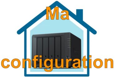 confiugration nas 370x247 - NAS - Ma configuration autour du Synology DS918+