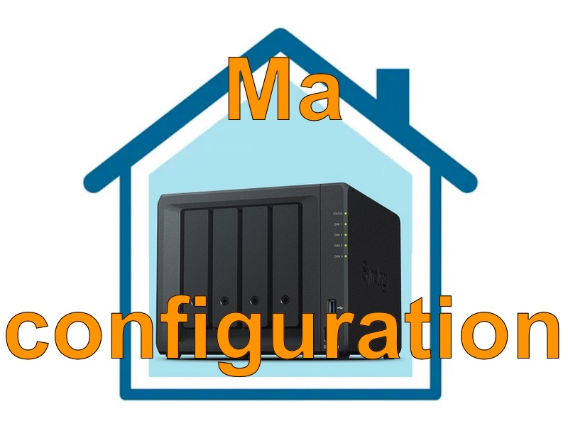 confiugration nas - NAS – Ma configuration logicielle Synology DS918+ (partie 2)