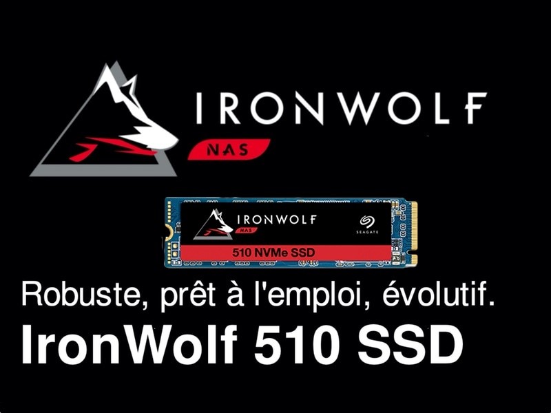 ironwolf 510 SSD - Seagate lance un SSD NVMe IronWolf 510 pour les NAS