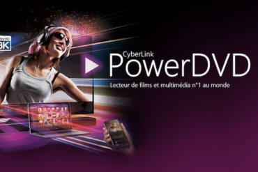PDVD20 370x247 - PowerDVD 20 : Cloud 100 Go pour le partage, 8K, ISO Blu-ray et Blu-ray UHD...