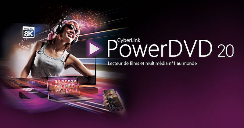 PDVD20 - PowerDVD 20 : Cloud 100 Go pour le partage, 8K, ISO Blu-ray et Blu-ray UHD...