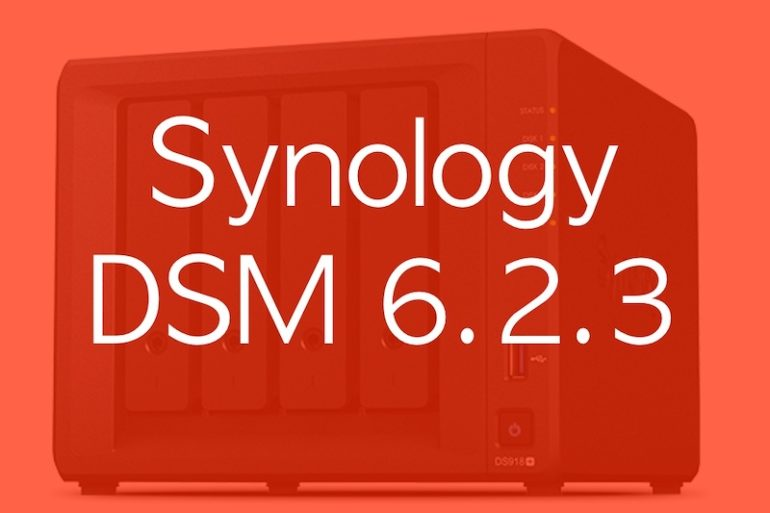 Synology DSM 623 770x513 - Synology DSM 6.2.3 (v2) et mises à jour d'applications en cascade...