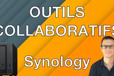 outils Synology 370x247 - NAS – Découvrons différents outils collaboratifs de Synology