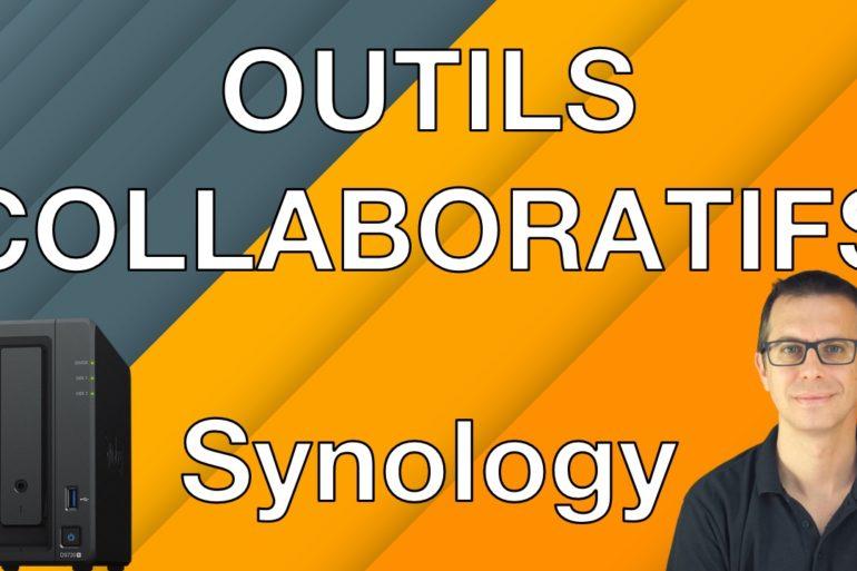 outils Synology 770x513 - NAS – Découvrons différents outils collaboratifs de Synology